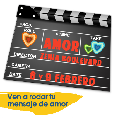 Ven a grabar tu mensaje de amor a Zenia Boulevard